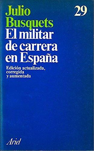 Militar de Carrera en España, el: Amazon.es: Busquets Bragulat ...