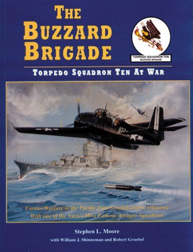 The Buzzard Brigade: Torpedo Squadron Ten at War by Stephen L. Moore (1996-09-24)