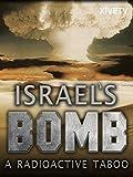 Israel's Bomb: A Radioactive Taboo