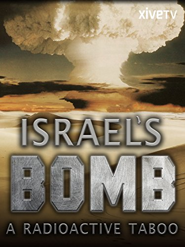 Israel's Bomb: A Radioactive - Remember Can Elephant