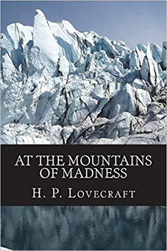 amazon at the mountains of madness h p lovecraft horror