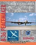 img - for Convair B-36 Peacemaker Pilot's Flight Operating Instructions book / textbook / text book