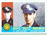 Boyd Wagner 2009 Topps American Heritage Heroes #6 - Buzz Wagner