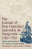 The Journal of Don Francisco de Saavedra, 1780-1783, Francisco Saavedra De Sangronis, 0813008778