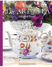 The Art of Tea: Recipes and Rituals