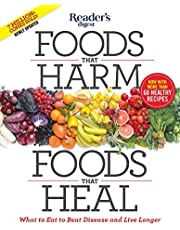 Foods That Harm, Foods That Heal: What to Eat to Beat Disease and Live Longer