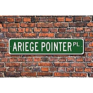 Puernash Tin Signs Home Decoration Ariege Pointer Pointer Sign Dog Lover Gift Street Sign Art Wall Decor Metal Sign 4 x 16 2