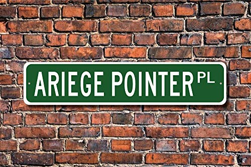 Puernash Tin Signs Home Decoration Ariege Pointer Pointer Sign Dog Lover Gift Street Sign Art Wall Decor Metal Sign 4 x 16 1