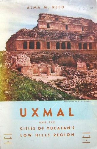 Uxmal and the Cities of Yucatan's Low Hills Region