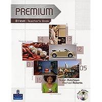Premium B1 Level Teachers Book/Test master CD-Rom Pack: Teachers Book Level B1