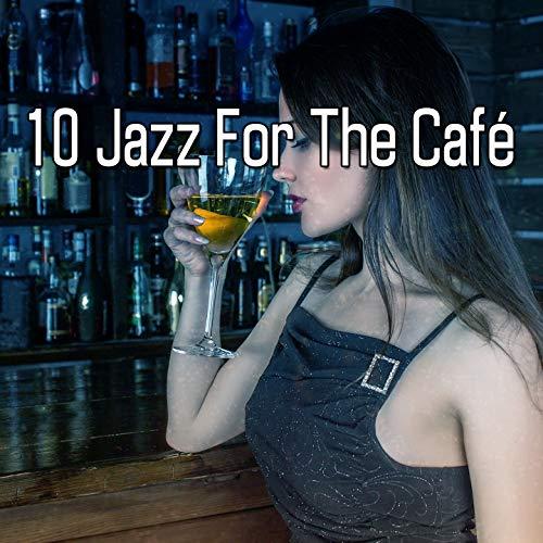 10 Jazz for the Café ()
