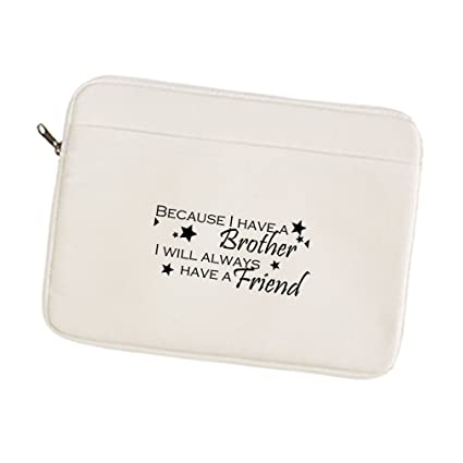 Amazoncom Canvas Laptop Sleeve Case Because Have Brother Will