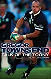 Talk of the Toony, Gregor Townsend, 0007251130