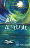 img - for Brave Vulnerable book / textbook / text book