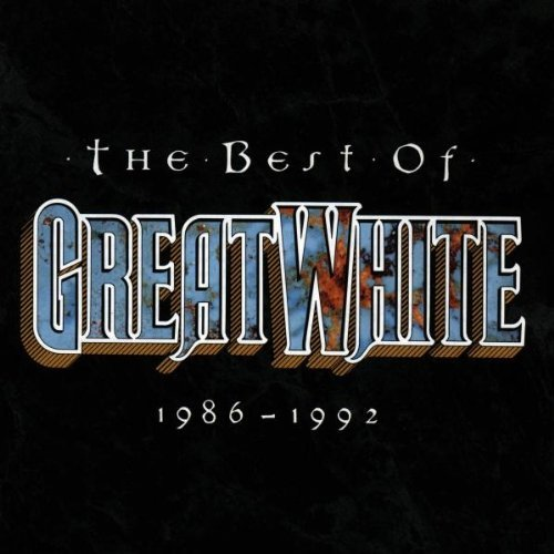 The Best of Great White, 1986-1992 by Great White (2004-02-23)
