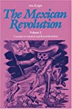 The Mexican Revolution, Alan Knight, 0803277717