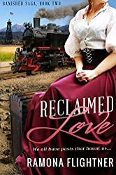 Reclaimed Love: (Banished Saga, Book 2)
