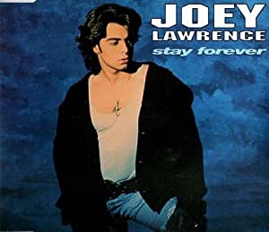 Joey Lawrence - Stay Forever - [CDS]