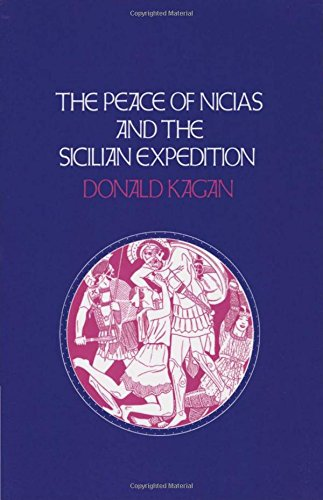 The Peace of Nicias and the Sicilian Expedition (A New History of the Peloponnesian War)