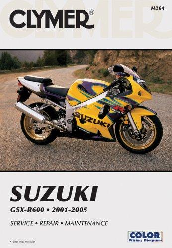 Suzuki GSX-R600 2001-2005 (Clymer Manuals: Motorcycle Repair)