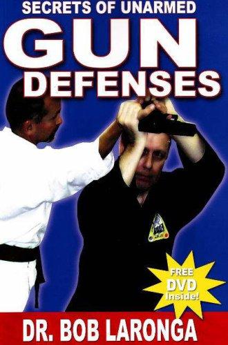 Read Online Secrets of Unarmed Gun Defenses pdf epub