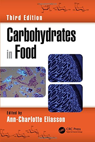 Carbohydrates in Food, Third Edition (Food Science and Technology)