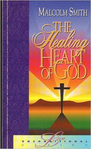 The Healing Heart of God