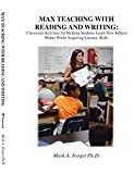 img - for MAX Teaching With Reading & Writing: Classroom Activities to Help Students Learn Subject Matter while Acquiring New Skills book / textbook / text book