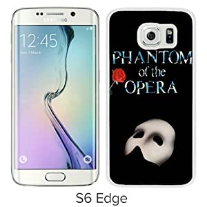 Newest Samsung Galaxy S6 Edge Case ,The Phantom of the Opera White Samsung Galaxy S6 Edge Cover Case Fashionable And Popular Designed Case Good Quality Phone Case