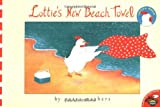 img - for Lottie's New Beach Towel (Lottie's World) book / textbook / text book