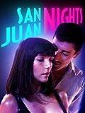 San Juan Nights