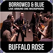 Borrowed & Blue: Live Around One Microp