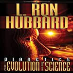 Dianetics: The Evolution of a Science | L. Ron Hubbard