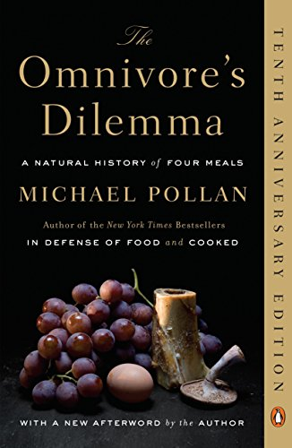 The Omnivore's Dilemma: A Natural History of Four Meals (Family And Consumer Science High School Textbooks)