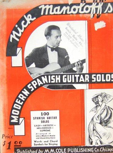 Nick Manoloff's Modern Spanish Guitar Solos 100 Spanish Guitar Solos