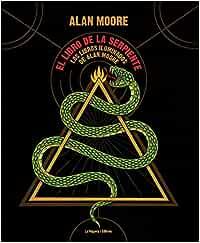 El libro de la serpiente: Los Libros Iluminados de Alan