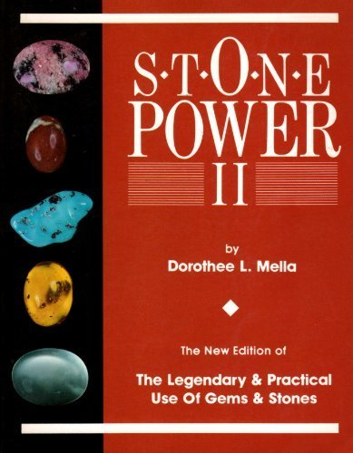 Stone Power II: The Legendary & Practical Use of Gems and Stones from Brand: Brotherhood of Life