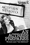 An Actress Prepares, Rosemary Malague, 041568157X
