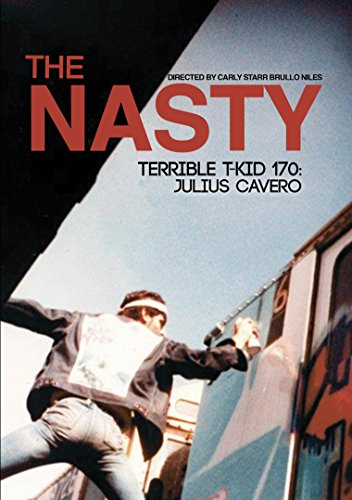 Nasty Graffiti (The Nasty Terrible T-KID 170: Julius)