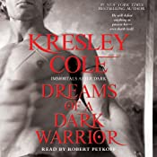 Dreams of a Dark Warrior: Immortals After Dark, Book 11 | Kresley Cole