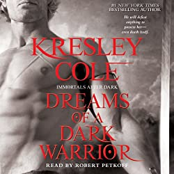 Dreams of a Dark Warrior: Immortals After Dark, Book 11