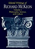 img - for Selected Writings of Richard McKeon: Volume One: Philosophy, Science, and Culture (v. 1) by Richard Peter McKeon (1998-03-28) book / textbook / text book
