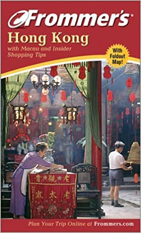 Book Frommer's Hong Kong: with Macau and Insider Shopping Tips (Frommer's Complete Guides) by Beth Reiber (2003-02-28)