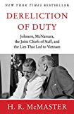 Dereliction of Duty : Johnson, McNamara, the
