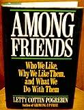 Among Friends, Letty C. Pogrebin, 0070504040