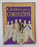 img - for Clothes for a Coronation book / textbook / text book