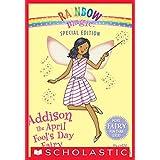 Rainbow Magic Special Edition: Addison the April Fool's Day Fairy