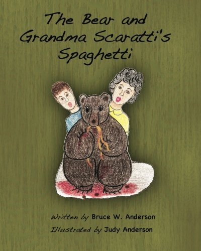 Download The Bear and Grandma Scaratti's Spaghetti pdf epub
