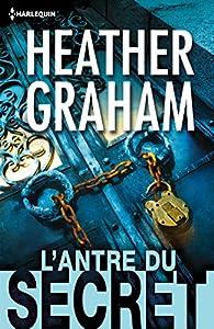 L'antre du secret par Heather Graham