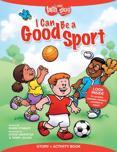 Download I Can Be a Good Sport Story + Activity Book (Faith That Sticks Books) pdf